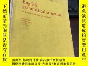 二手書博民逛書店English罕見grammatical structure A general syllabus for tea