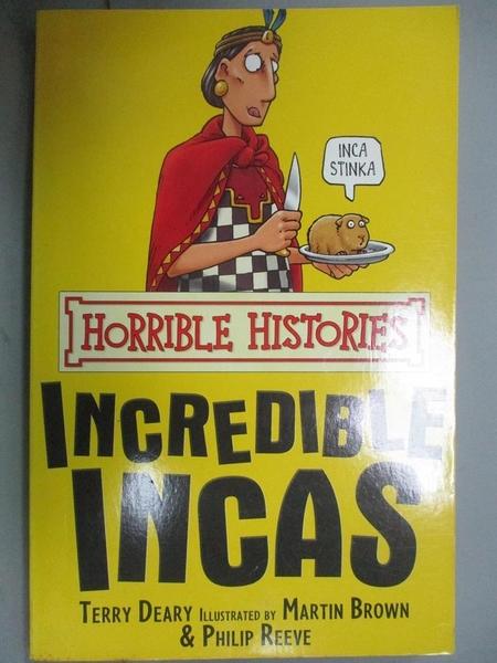 【書寶二手書T3/語言學習_MJL】The Incredible Incas (Horrible Histories)