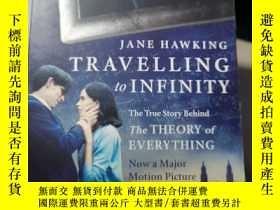 二手書博民逛書店Travelling罕見to Infinity: The True Story Behind the Theory