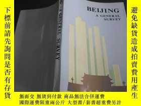 二手書博民逛書店BEIJING罕見A GENERAL SURVEY (北京概況)