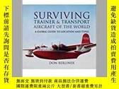 二手書博民逛書店Surviving罕見Trainer and Transport Aircraft of the World (d