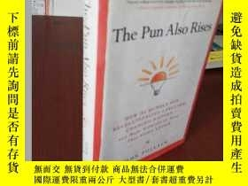 二手書博民逛書店The罕見Pun Also Rises: How The Humble Pun Revolutionized La