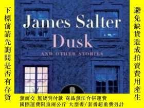 二手書博民逛書店Dusk罕見And Other StoriesY255562 James Salter Modern Libr