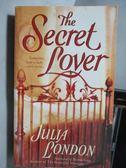【書寶二手書T5/原文小說_ODO】The Secret Lover_Julia London
