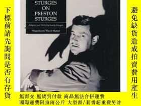 二手書博民逛書店Preston罕見Sturges On Preston SturgesY256260 Sandy Sturge