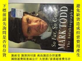 二手書博民逛書店MARK罕見TOOD SO FAR SO GOOD THE AU