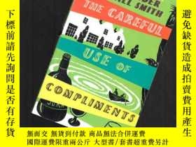 二手書博民逛書店THE罕見CAREFUL USE OF COMPLIMENTS【