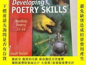 二手書博民逛書店Developing罕見Poetry Skills Reading Poetry 11-14發展詩歌技巧閱讀詩歌1