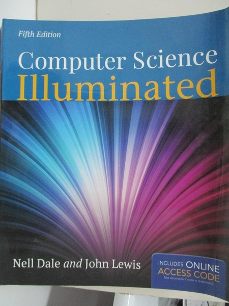 【書寶二手書T4/大學理工醫_EJN】Computer Science Illuminated_Dale, Nell