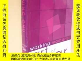 二手書博民逛書店英文原版罕見The Working Woman s Art of War.Chin-ning ChuY7215