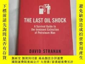 二手書博民逛書店The罕見last oil shockY206777 David