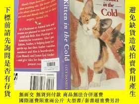 二手書博民逛書店kitten罕見in the cold 寒冷中的 小貓.., Y200392