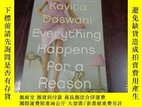 二手書博民逛書店Everything罕見Happens for a Reason 每件事的發生都有原因(英文原版)Y20470