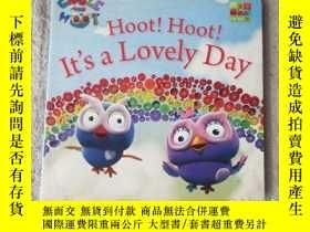 二手書博民逛書店Hoot!罕見Hoot! It s a Lovely Day(英