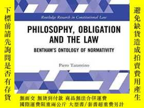 二手書博民逛書店Philosophy,罕見Obligation And The Law: Bentham s Ontology O