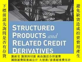 二手書博民逛書店Structured罕見Products And Related Credit DerivativesY255