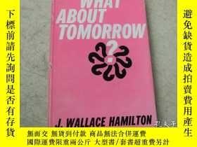 二手書博民逛書店硬精裝【WHAT罕見ABOUT TOMORROW J.WALLA