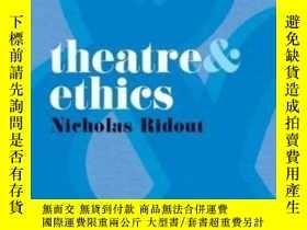 二手書博民逛書店Theatre罕見And Ethics-戲劇與倫理學Y436638 Nicholas Ridout Palgr