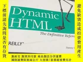 二手書博民逛書店Dynamic罕見HTML:The Definitive Ref