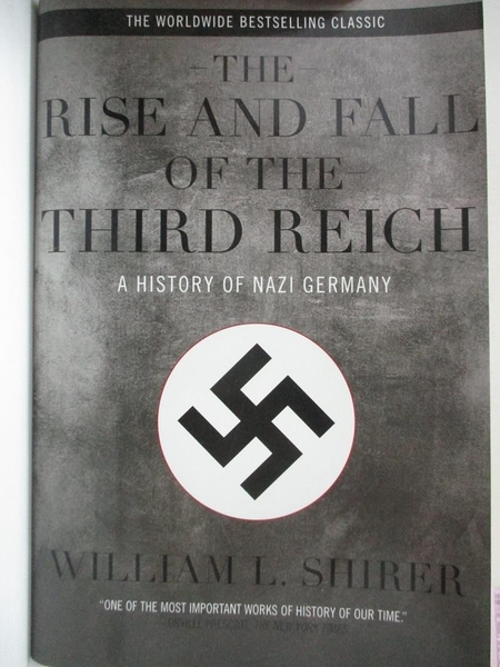 【書寶二手書T5/原文書_KE3】Rise and Fall of the Third Reich: A History of Nazi Germany_Shirer, William L.