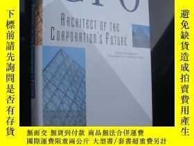 二手書博民逛書店CFO:Architect罕見of the corporatio