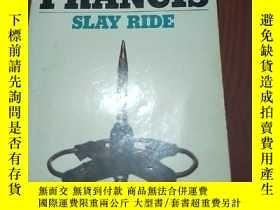 二手書博民逛書店罕見SLAY-RIDEY6605 DICK FRANCIS PA