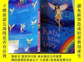 二手書博民逛書店Katie罕見the Kitten Fairy: 凱蒂小貓童話。Y200392