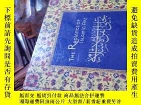 二手書博民逛書店THE罕見RADIANCE OF ISLAMIC ARTY153