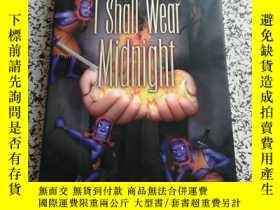 二手書博民逛書店I罕見Shall Wear Midnight[碟形世界系列:黑夜之衣]Y12345 Terry Pratche