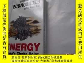 二手書博民逛書店Energy:罕見China s Choke PointY184