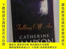 二手書博民逛書店英文原版罕見Falling Off Air by Catheri