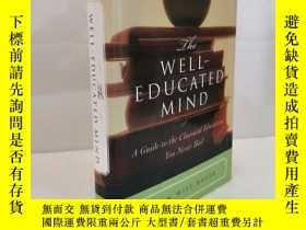 二手書博民逛書店英文原版罕見The Well-educated Mind: A Guide To The Classical Ed