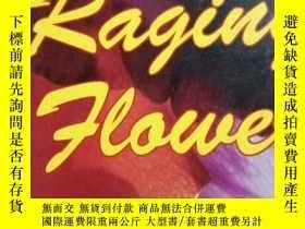二手書博民逛書店THIS罕見RAGING FLOWERY21714 lynn e