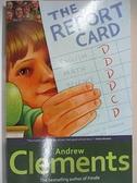 【書寶二手書T7/原文小說_HZM】The Report Card_CLEMENTS