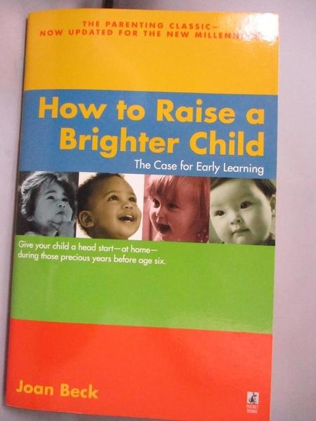 【書寶二手書T7/原文小說_HCV】How to Raise a Brighter Child: The Case fo
