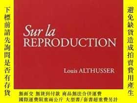 二手書博民逛書店Sur罕見La ReproductionY255562 Louis Althusser Presses Uni