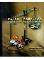 二手書博民逛書店《Health Economics: Theories, Ins