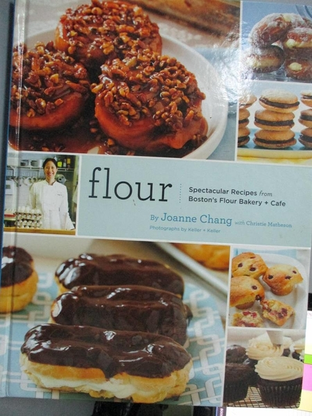 【書寶二手書T9/餐飲_AAC】Flour:Spectacular Recipes from Boston s Flou