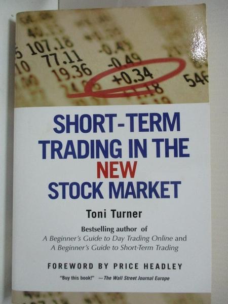 【書寶二手書T7/原文小說_B5R】Short-Term Trading in the New Stock Market_Turner, Toni