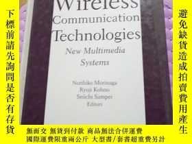 二手書博民逛書店WIRELESS罕見COMMUNICATION TECHNOLOGIES NEW MULTIMEDIA SYSTE