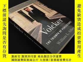 二手書博民逛書店Volcker:The罕見Triumph of Persistence 簽名本Y14411 William L