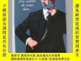 二手書博民逛書店法語小說J ai罕見oublie de vous dire..