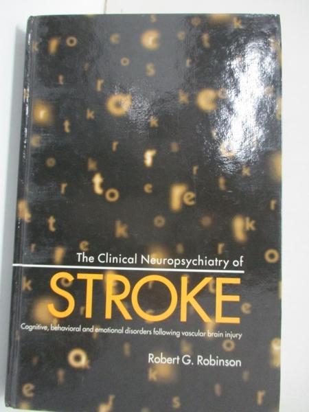 【書寶二手書T1/大學理工醫_KFM】The Clinical Neuropsychiatry of Stroke