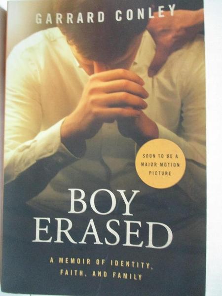 【書寶二手書T7/原文小說_GI2】Boy Erased (Movie Tie-in)_Garrard Conley