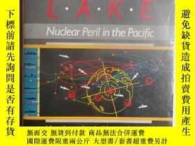 二手書博民逛書店AMERICAN罕見LAKE NUCLEAR PERIL IN THE PACIFIC美國湖:太平洋核危機Y6