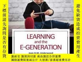 二手書博民逛書店Learning罕見and the E-GenerationY410016 Jean D. M. Underw