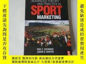 二手書博民逛書店Advanced罕見Theory and Practice in Sport Marketing 體育市場營銷的先