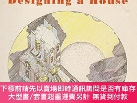 二手書博民逛書店Designing罕見a House-設計房子Y414958 Charles Jencks, T... Arc