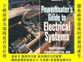 二手書博民逛書店Powerboaters罕見Guide to Electrical Systems: Maintenace, Tr