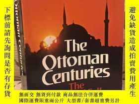 二手書博民逛書店The罕見Ottoman centuries the rise and fall of the Turkish E